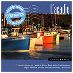 Destination - L'Acadie